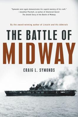 The Battle of Midway By Symonds, Craig L.