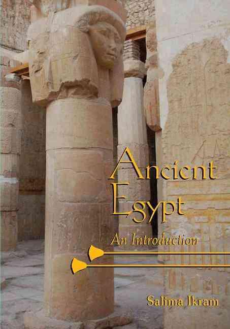 Ancient Egypt By Ikram, Salima